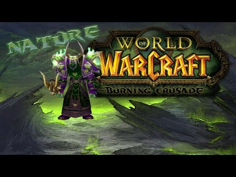 [Teil 117] Let's Play WoW The Burning Crusade mit Nature – Heal Pala not in Action