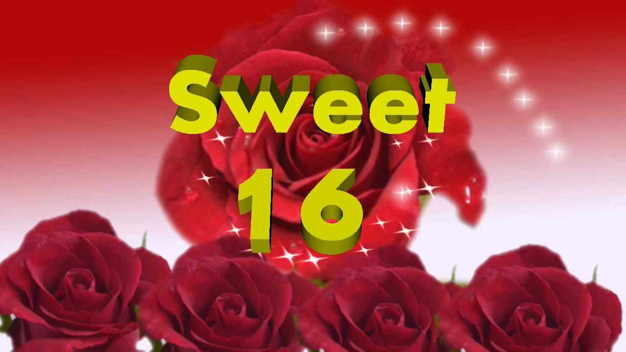 Sweet Sixteen 16 Happy Birthday Video Greeting Card Ecard Youtube