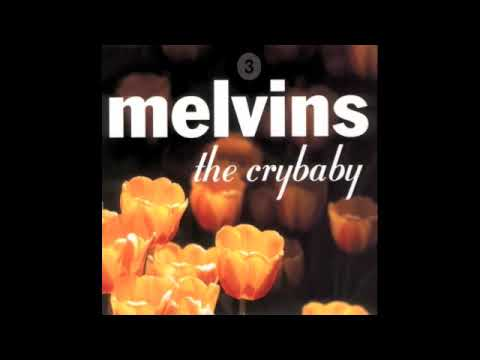 Melvins - The Crybaby - 05 - Mine Is No Disgrace
