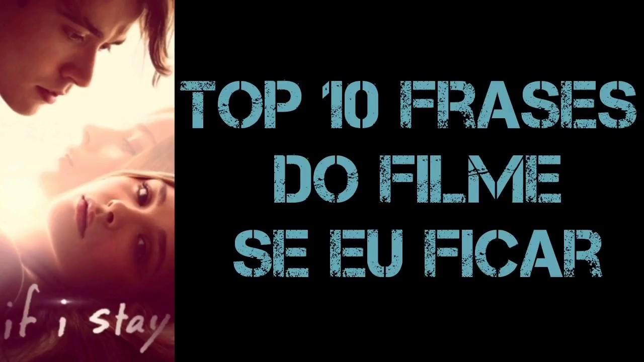 Se Eu Ficar Top 10 Frases Do Filme Youtube