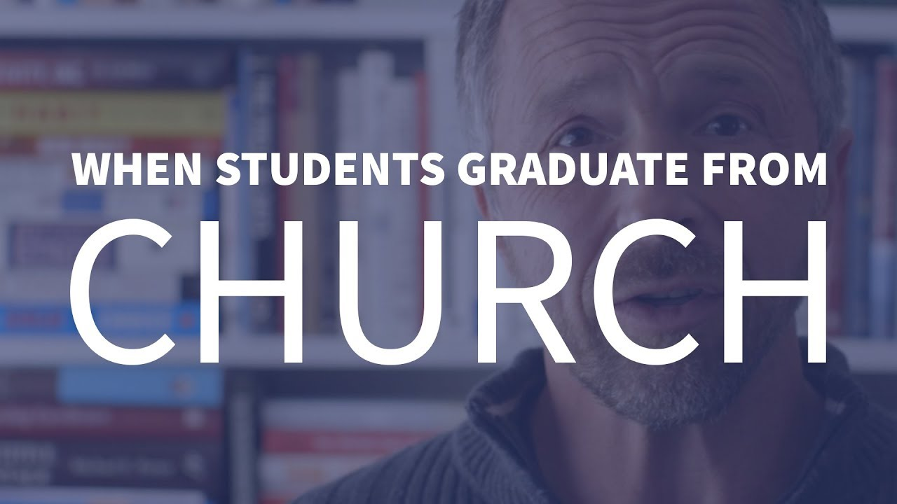 Dr. Jeff | When Students Graduate from Church