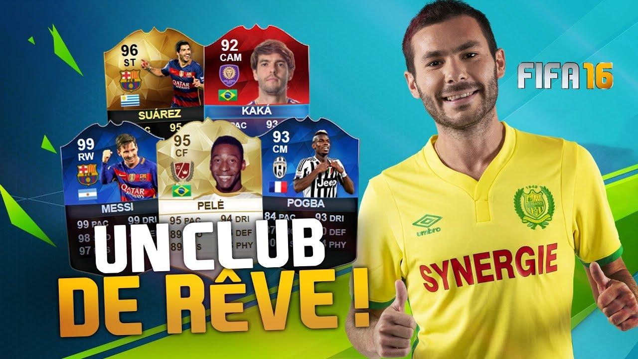 RÉTRO FIFA 16 - UN CLUB DE RÊVE !