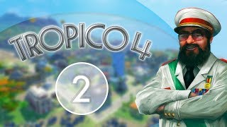 Tropico 4 (Season 1) - Episode 2 : Expanding Agriculture