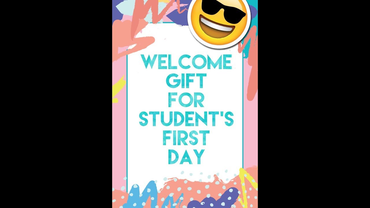 Welcome gift for my student's first day of school