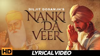 Nanki Da Veer : Diljit Dosanjh | Gurpurab Special | Latest Punjabi Song 2018 | Lokdhun Punjabi