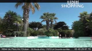 Hôtel de plein air l'Océan - Ile de Ré Shopping