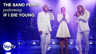 If I Die Young | The Band Perry | Christmas Under the Stars - BYUtv