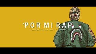POR MI RAP - BASE DE RAP / OLD SCHOOL HIP HOP INSTRUMENTAL USO LIBRE (PROD BY LA LOQUERA 2017)