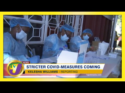 Stricter Covid Measures Coming for Jamaicans | TVJ News