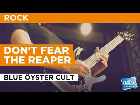 """Don't Fear The Reaper in the Style of """"Blue Öyster Cult"""" with lyrics (no lead vocal)"""