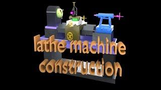 Lathe machine construction | 3D animation | mechanical academy