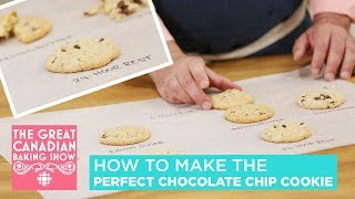 How To Make The Perfect Chocolate Chip Cookie | The Great Canadian Baking Show