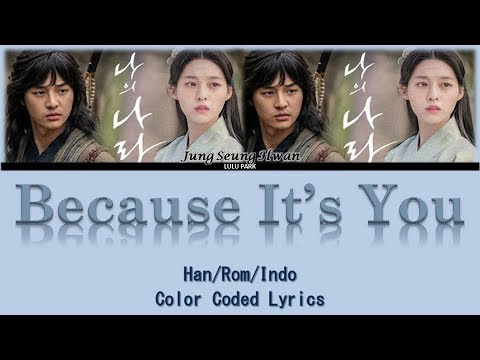 Jung Seung Hwan - Because It's You (그건 너이니까) My Country The New Age OST Part 1 Lyrics Sub Indo