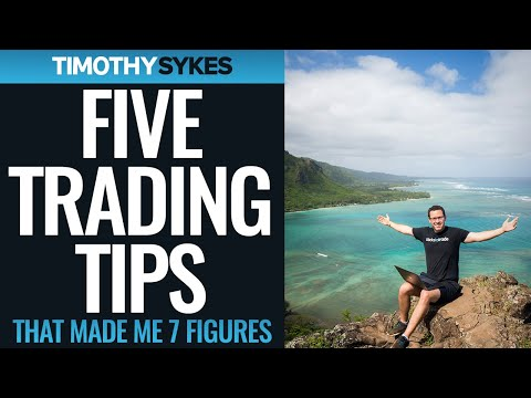 5 Trading Tips That Made Me 7 Figures