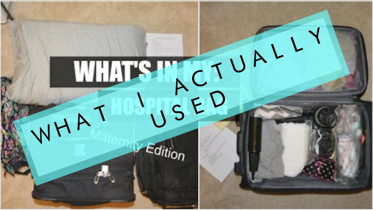 What I Actually Used In My Hospital Bag Maternity Edition