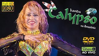 Banda Calypso na Amazônia (DVD Completo + Making Of + Fotos) HD 1080p