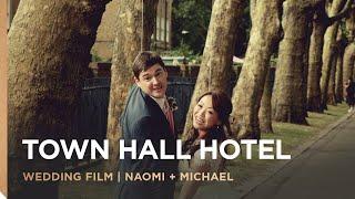 Town Hall Hotel and The Royal Inn | Naomi & Michael's Wedding Film | London Wedding Videographer