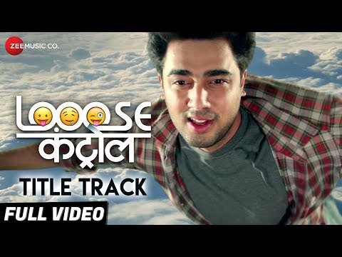 Title Track Looose Control Marathi Movie Video Song