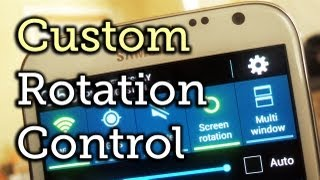 Control Screen Rotation for Apps Individually - Samsung Galaxy Note 2 [How-To]