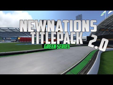 TrackMania NewNations Titlepack v.2.0 | Green Series