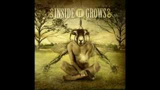 Inside It Grows - Until The Fall