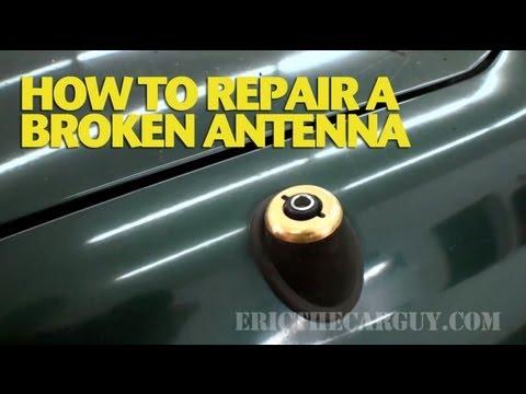 How To Repair A Broken Car Antenna -EricTheCarGuy