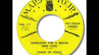 Chain Of Fools - Searching For A Brand New Love