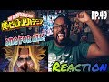 SHOW US ONE FOR ALL! MY HERO ACADEMIA EPISODE 49 REACTION