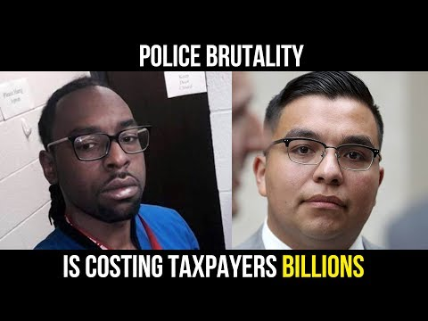 Police Brutality Is Costing Taxpayers BILLIONS