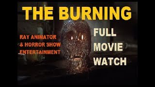 Horror Show Entertainment Watches Episode #17: The Burning W/Co-Host Rayanimator