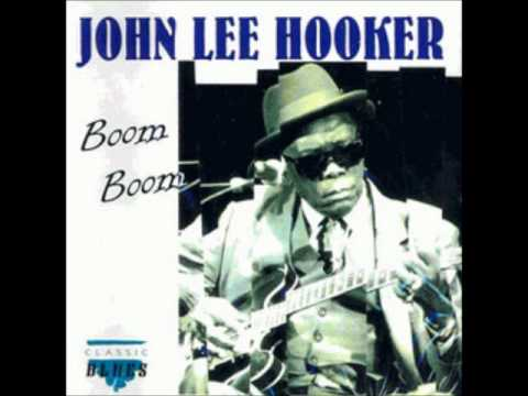 John Lee Hooker - Boom! Boom!