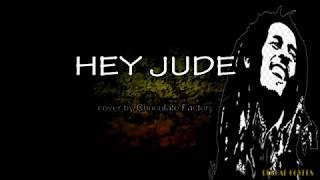 Download Mp3 Hey Jude Cover = Reggae Lyrics