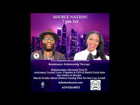 Tem and Guest Crystal Love of Dutch Uncle-Harsh Truths About Modern Dating That No One Can Avoid!