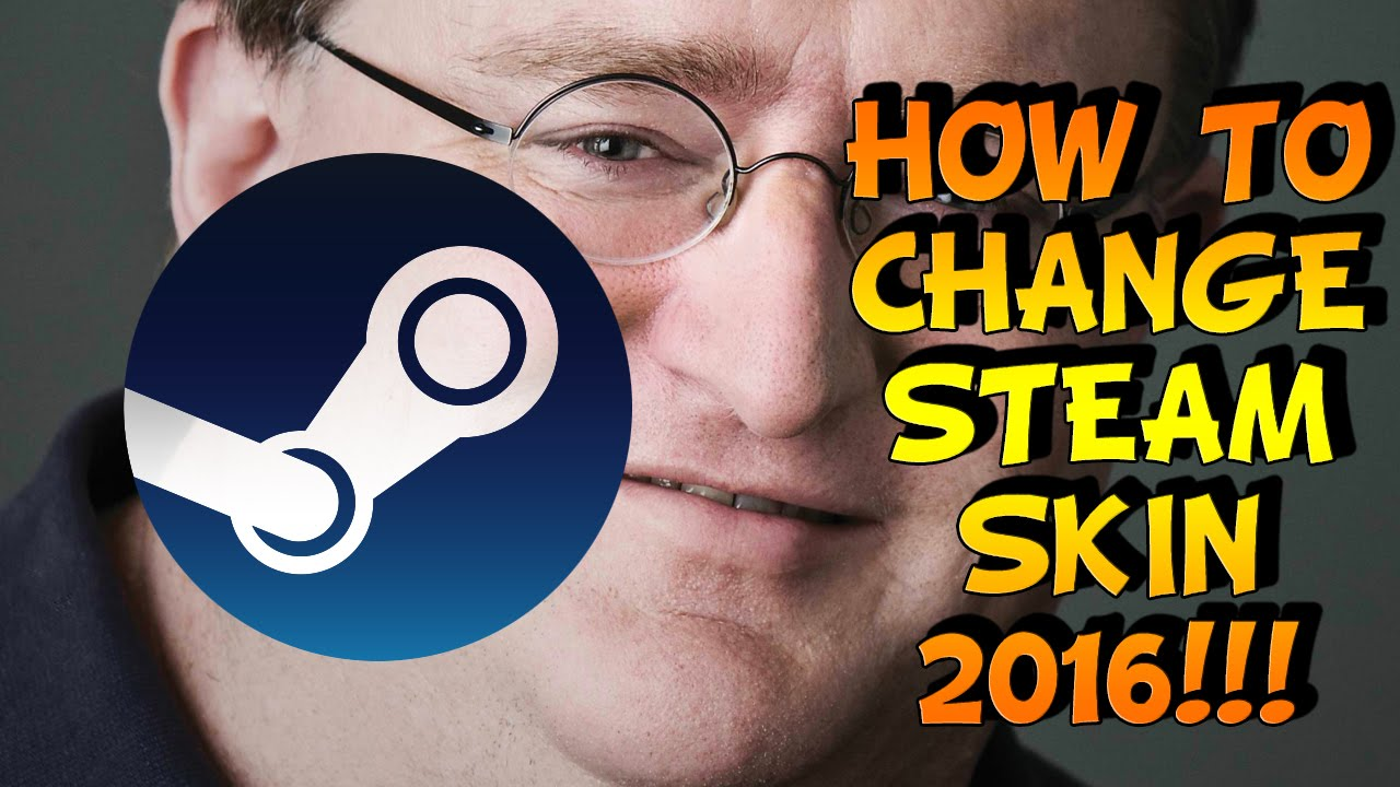 How to make your own steam skin tutorial [ger] youtube.