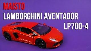 Розпакування Maisto (1:24) Lamborghini Aventador LP700-4