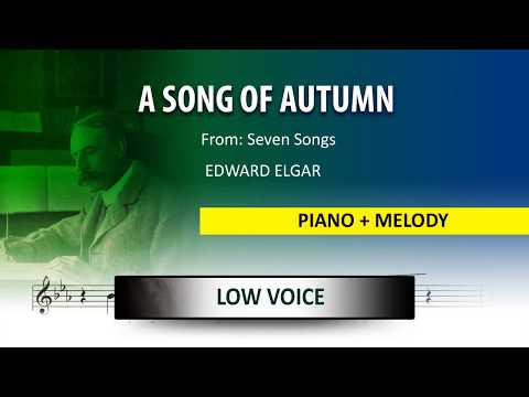 A Song of autumn / Instrumental / Edward Elgar / Low Voice