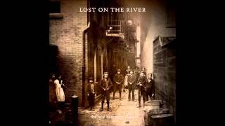 The New Basement Tapes-Lost on the River
