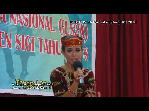 Vokal Solo SMP TANA SIGI FLS2N 2018 Kab Sigi asal Kec Palolo