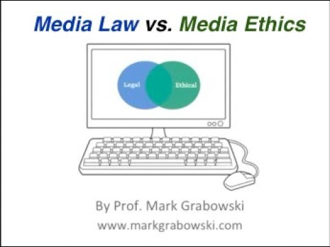 Media Law vs. Media Ethics