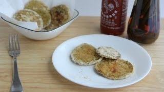 Baked Fried Green Tomatoes Recipe (8.13.12 - Day 1) Unfried, Low Fat, Vegan, Healthy