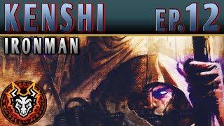 Kenshi Ironman PC Sandbox RPG - EP12 - THE VAGABOND CONFLICT