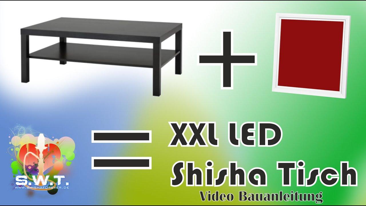 Super XXL LED Shisha Tisch - Bauanleitung - YouTube NF41