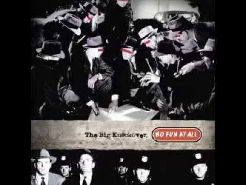 No Fun At All - The Big Knockover (1997)