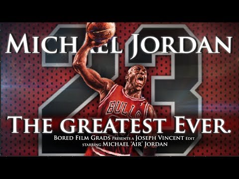 Michael Jordan  The Greatest Ever.