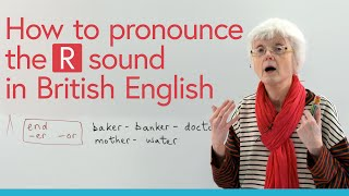 How to pronounce 'R' in British English
