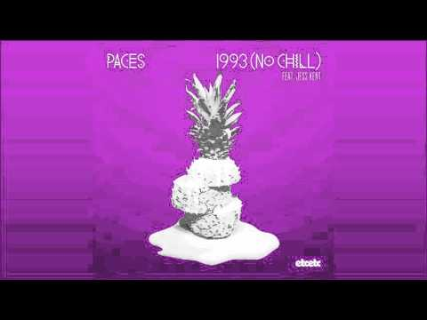 Paces - 1993 (No Chill) feat. Jess Kent | etcetc