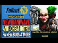 New Ban Wave for 3 Days? 3rd HOTFIX! Broken Lunchboxes, Minerva Issue, PA Bugs +   Fallout 76 News