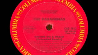 The Pasadenas - Riding On A Train (Extended Remix)
