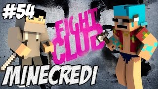 Minecredi : BradePutt rentre dans le Fight Club #54