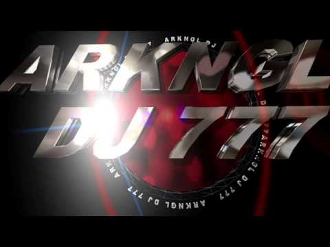 MIX ELECTRO HOUSE ARKNGL DJ 777